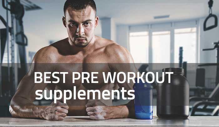 Best Pre Workouts