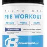 Bodybuilding.com Signature Pre Workou